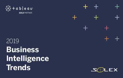 Las 10 Principales tendencias de Inteligencia de Negocios que debe conocer para 2019