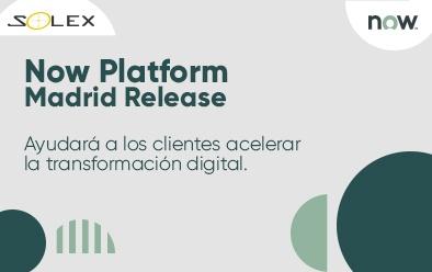 Servicenow Anunciando el lanzamiento de Now Platform Madrid