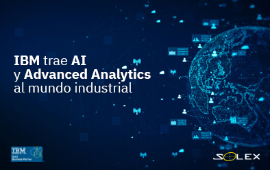 IBM trae AI y Advanced Analytics al mundo industrial