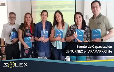 Solex Chile. Evento de Capacitación de TURNEX en ARAMARK Chile