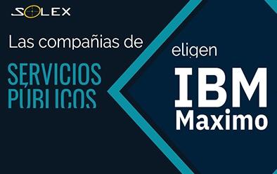 Solex & IBM Maximo para Empresas de Servicios Públicos