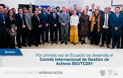 Solex Ecuador en el Comité Internacional de Gestión de Activos ISO/TC251