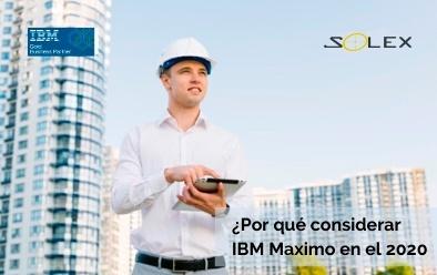 6 Razones poderosas para considerar el software IBM Maximo en 2020 como su sistema de gestión de activos