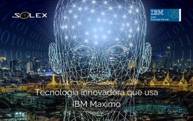 Cuatro tipos de tecnología innovadora que se utilizan en las soluciones de IBM Maximo