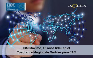 IBM Maximo, 26 años líder consecutivo en el Cuadrante Mágico de Gartner para EAM, gestión de activos empresariales