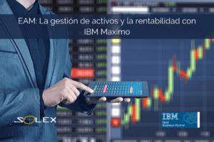 eam rentabilidad ibm maximo