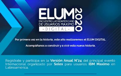 ELUM 2020, la Gestión de Activos del futuro con IBM Maximo