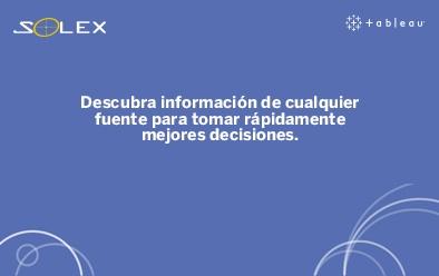 Descubra información de cualquier fuente para tomar rápidamente mejores decisiones