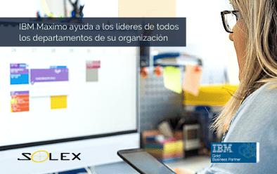¿Cómo IBM Maximo ayuda a los líderes en todos los departamentos de su organización?