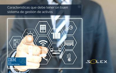 4 Características que debe tener un buen sistema de gestión de activos empresariales (EAM)
