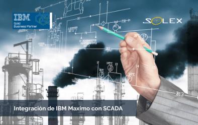 ¿Cómo funciona la integración de IBM Maximo con SCADA?