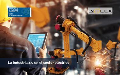La Cuarta Revolución Industrial del sector eléctrico activa la competitividad