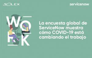 La encuesta global de ServiceNow muestra cómo COVID-19 está cambiando el trabajo