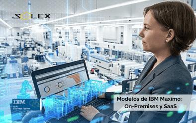 Modelos de IBM Maximo para la gestión de activos y mantenimiento