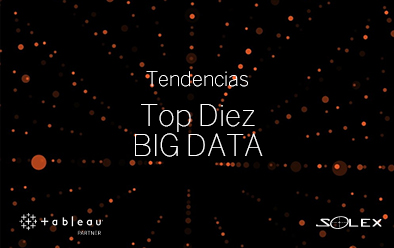 Tableau y Solex – Tendencias Big Data 2021 [Ebook]