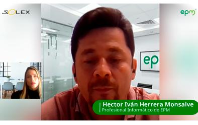 Entrevista a: Héctor Herrera Profesional Informático de EPM