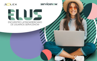 Encuentro Latinoamericano de Usuarios ServiceNow
