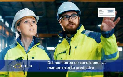 Del monitoreo de condiciones al mantenimiento predictivo ¿Cuál es la diferencia y sus respectivas ventajas?