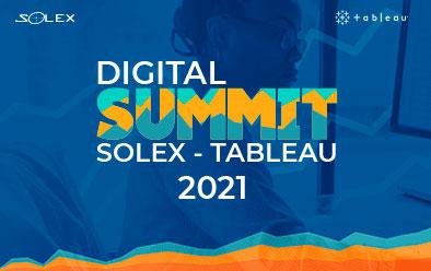 Digital Summit | Solex -Tableau