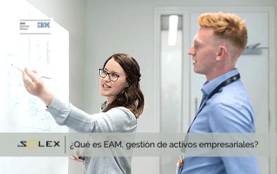 ¿Qué es EAM, gestión de activos empresariales? Todo lo que tiene que saber