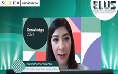 Razones prácticas de por qué ServiceNow es Líder en el Mercado | Karen Pluma – ServiceNow – Parte 5